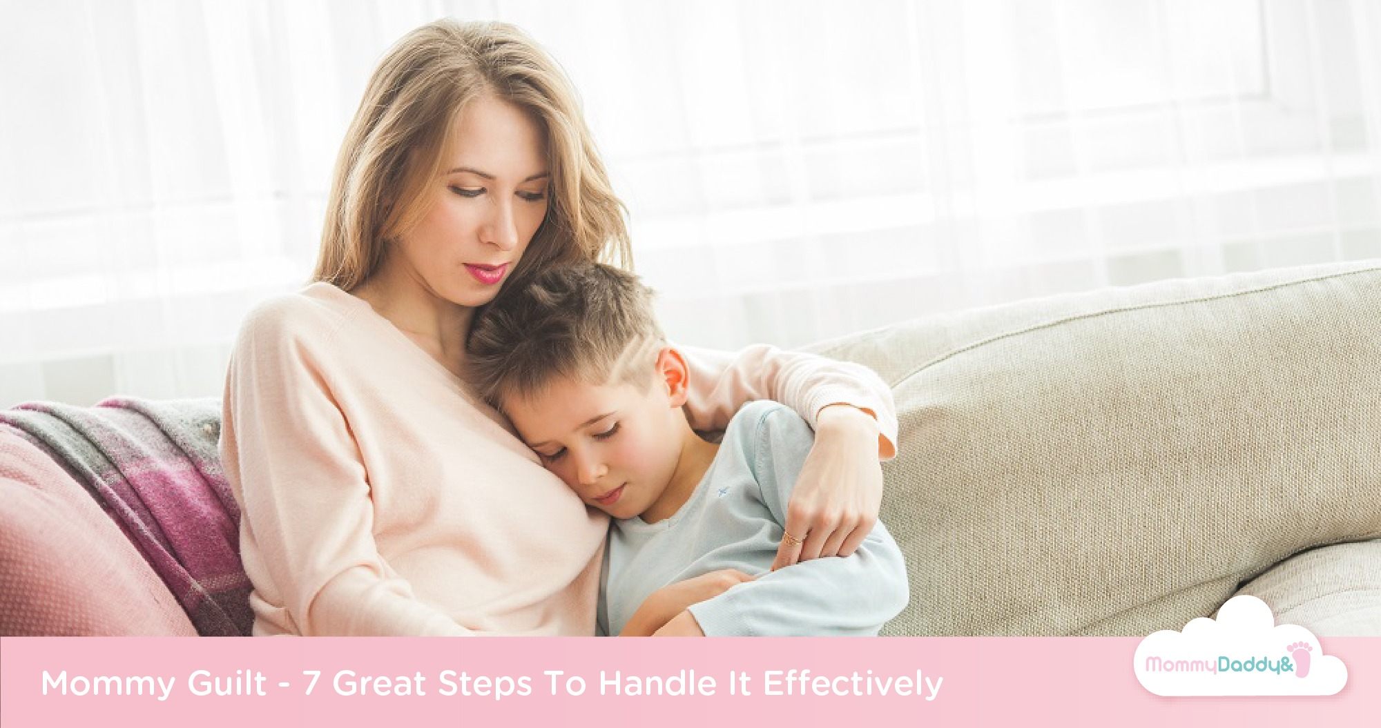 These Are 7 Ways How To Deal With Mom's Guilt