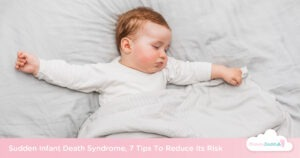 7 Tips To Reduce The Risk Of Sudden Infant Death Syndrome