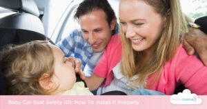 Baby Car Seat Safety 101: How To Install It Properly